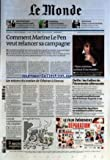 MONDE (LE) [No 20787] du 20/11/2011 - COMMENT MARINE LE PEN VEUT RELANCER SA CAMPAGNE - LES RAISONS DU SOUTIEN DE TEHERAN A DAMAS - LES FAILLES DE L'ECONOMIE ALLEMANDE - LE CONSEIL CONSTITUTIONNEL DURCIT LA LOI SUR LA GARDE A VUE - LES ISLAMISTES EGYPTIENS SE MOBILISENT CONTRE L'ARMEE - LE REGARD DE PLANTU