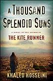 [A Thousand Splendid Suns] [by: Khaled Hosseini]