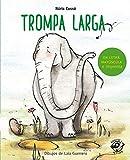 Trompa Larga (Aprender a leer en letra MAYÚSCULA e imprenta)