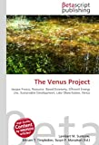 The Venus Project: Jacque Fresco, Resource- Based Economy, Efficient Energy Use, Sustainable Development, Lake Okeechobee, Venus