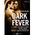 Dark Fever - 3: Milliardaire, sublime... mais dangereux