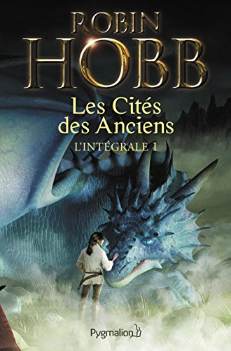 Les Cités des Anciens - L'Intégrale 1 (Tomes 1 et 2): Dragons et serpents - Les Eaux acides (FANTASY) par Robin Hobb