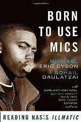 [(Born to Use Mics: Reading Nas's