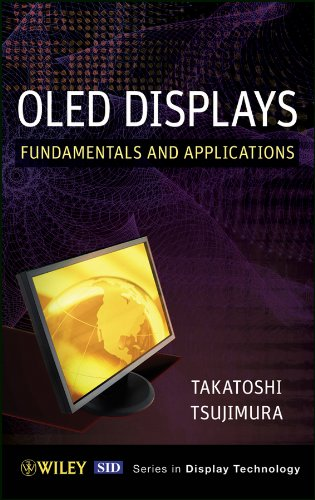 OLED Display: Fundamentals and Applications (Wiley Series in Display Technology) (Low-book-display)