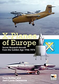 X-planes of Europe: Secret Research Aircraft of the Cold War (190210921X) | Amazon Products