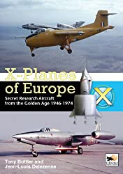 X-planes of Europe: Secret Research Aircraft of the Cold War