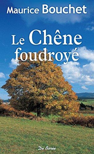 Le Chêne foudroyé (roman)