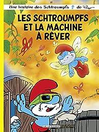 Les Schtroumpfs Lombard - tome 37 - Les Schtroumpfs et la machine à rêver par Alain Jost