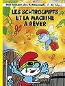 Les Schtroumpfs Lombard - tome 37 - Les Schtroumpfs et la machine à rêver par Jost