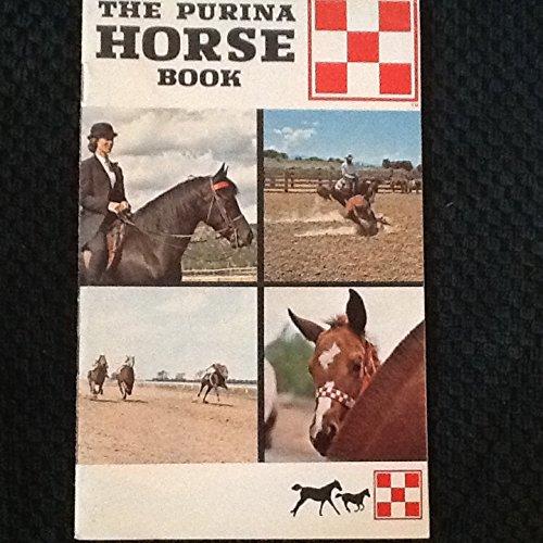 The Purina Horse Book.