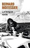 La longue route : Seul entre mers et ciels
