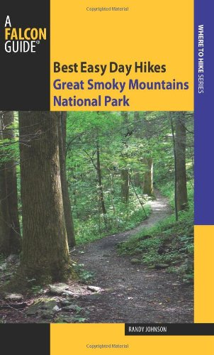 Falcon Guide Best Easy Day Hikes Great Smoky Mountains National Park