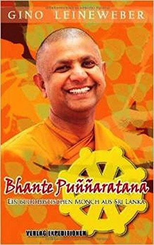 Bhante Puññaratana: Ein Buddhistischer Mönch aus Sri Lanka
