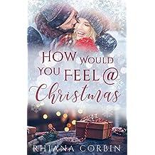 How would you feel @ Christmas (Christmas Feeling 2)
