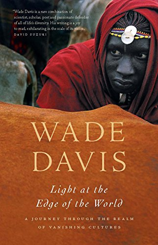 Light at the Edge of the World: A Journey Through the Realm of Vanishing Cultures (English Edition) (Vanishing Edge)