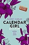 Calendar Girl - Berührt: April/Mai/Ju...