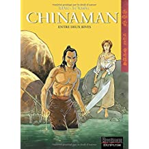 Chinaman, tome 5 : Entre deux rives