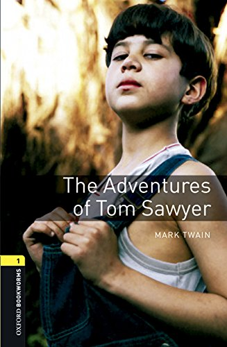 Oxford Bookworms Library: Oxford Bookworms 1. The Adventures of Tom Sawyer MP3 Pack por Mark Twain
