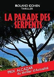 La Parade des Serpents: Prix Alcazar (Thriller d'actualité)