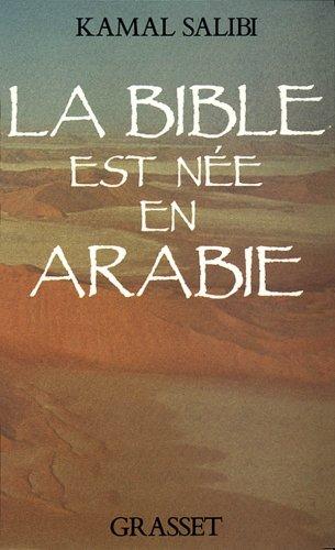 la-bible-est-ne-en-arabie
