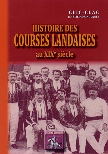 Histoire des courses landaises au XIXe siècle