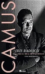 Camus: Das Ideal der Einfachheit. Eine Biographie