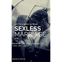 Christian Marriage :Sex and The Christian Woman: how to have more sex in your christian marriage (Christian Romance) (English Edition)