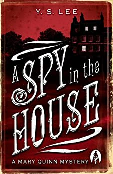 A Spy In The House por Y S Lee