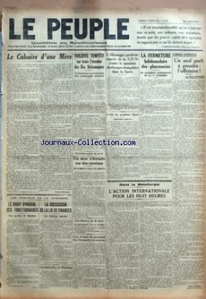 PEUPLE (LE) [No 1512] du 27/02/1925 - LE CALVAIRE D'UNE MERE PAR FRANCIS MILLION - LES TRAVAUX DE LA CHAMBRE - LE DROIT SYNDICAL DES FONCTIONNAIRES - UNE QUESTION DE CHASTANET PAR H. P. - LA DISCUSSION DE LA LOI DE FINANCES - LES BENEFICES AGRICOLES - LES FUNERAILLES DE BRANTING - VIOLENTE TEMPETE SUR TOUTE L'ETENDUE DES ILES BRITANNIQUES - LA BOURRASQUE A PROVOQUE UNE CATASTROPHE AERIENNE - TROIS AVIATEURS TUES - NAVIRE EN DETRESSE - UN TERRIBLE ACCIDENT DU TRAVAIL - UN MUR S'ECROULE SUR DES O par Collectif