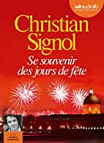 Se souvenir des jours de fête - Livre audio 1 CD MP3 - Audiolib - 11/05/2016