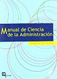 Manual de ciencia de la administración (Ciencias políticas. Manuales)
