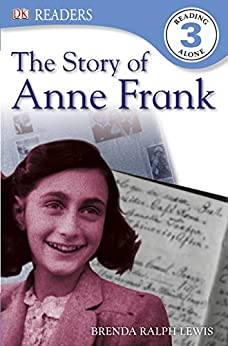The Story of Anne Frank (DK Readers Level Book 3) by [Lewis, Brenda]