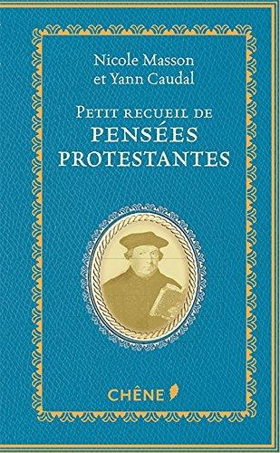 Petit recueil de penses protestantes