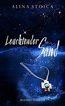 Leuchtender Sand (German Edition) by [Stoica, Alina]