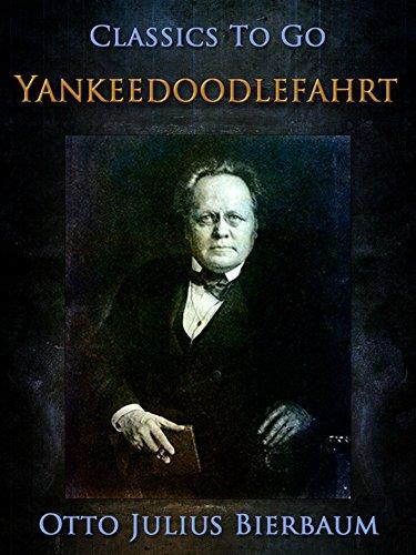 Yankeedoodle-Fahrt (Classics To Go)