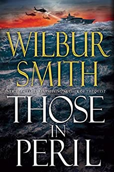 Those in Peril (Hector Cross Novels) von [Smith, Wilbur]