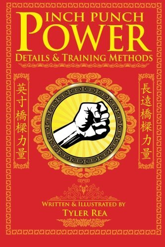 Inch Punch Power: Details and Training Methods (Devil in the Details) (Volume 1) by Mr. Tyler Rea (2012-11-29)
