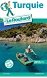 Guide du Routard Turquie 2015/2016