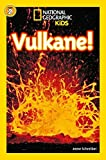 National Geographic KiDS Lesespaß: Vulkane: Bd. 1: Vulkane (Lesestufe 2 ? für selbstständige Leser) - Anne Schreiber
