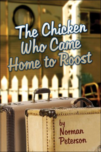 The Chicken Who Came Home to Roost Cover Image