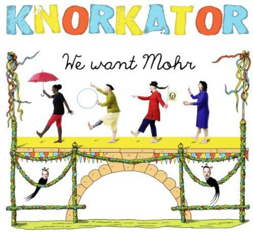 Knorkator: We Want Mohr (Audio CD)