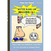 Witze rund um Handball by Theo von Taane (2015-09-04)