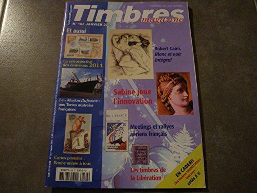 TIMBRES MAGAZINE N°163 + EN CADEAU DES TIMBRES THÉMATIQUES TOUS PAYS (cotés 5 euros !!)