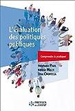 L'évaluation des politiques publiques: Comprendre et pratiquer