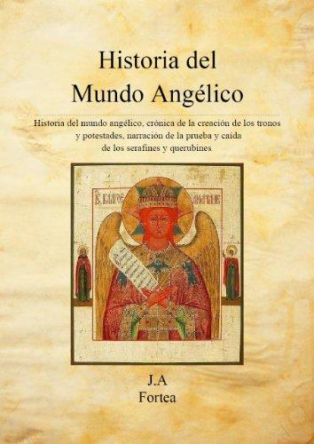 Historia del Mundo Angélico por José Antonio Fortea