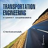 Transportation Engineering, Volume I: Highway Engineering