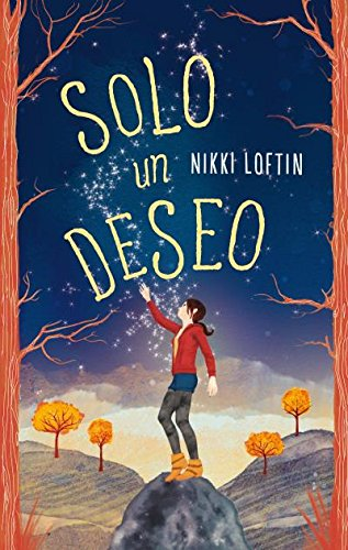 Un solo deseo/Wish Girl por Nikki Loften