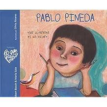 Pablo Pineda: Ser diferente es un valor. (Lo que de verdad importa)