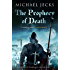 The Prophecy of Death (Knights Templar Mysteries 25): A thrilling medieval adventure