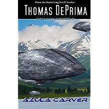 Azula Carver: Volume 10 (A Galaxy Unknown)
